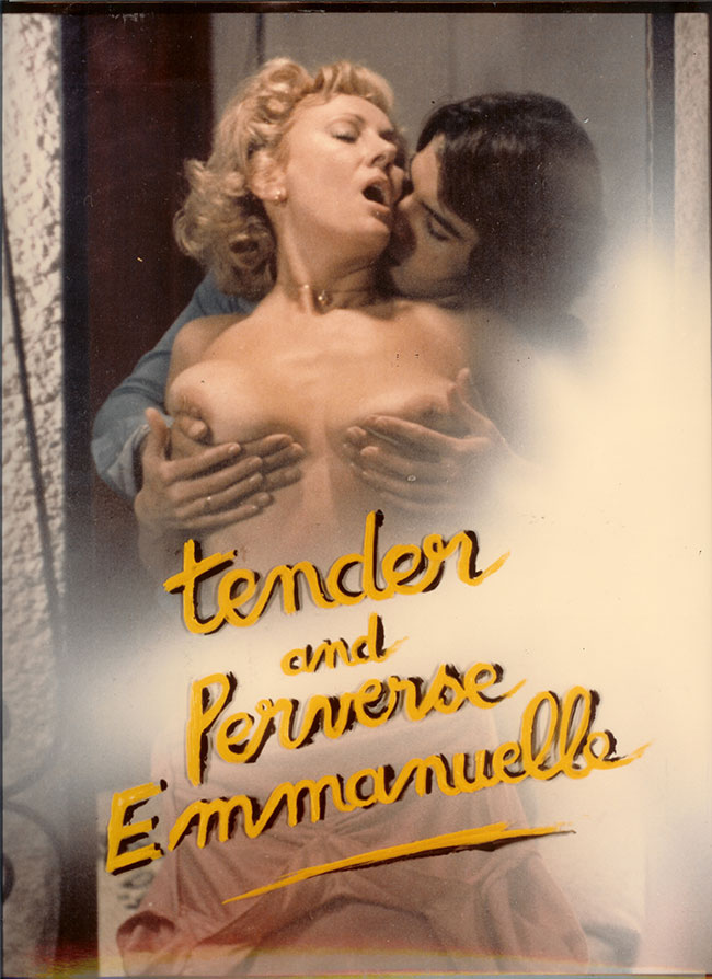 TENDER AND PERVERSE EMANUELLE